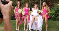 Naked bride and her bridesmaids