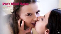Eves Blind Dates Scene 1 Disclose – Eve Angel Olivia Mercy
